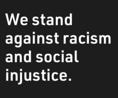 we stand against racism and social injustice