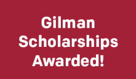 Gilman Scholarships Awarded
